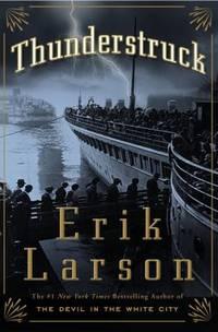 Thunderstruck by  Erik Larson - Hardcover - 2006 - from ThriftBooks and Biblio.com