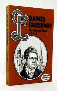 Francis Greenway (Famous Australian Lives)