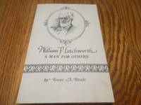 William P. Letchworth: A Man for Others