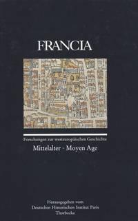 FRANCIA - Forschungen zur Westeuropäischen Geschichte. Band 25/1 (1998): Mittelalter - Moyen Age.