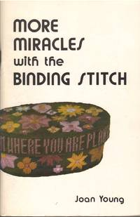 More Miracles with the Binding Stitch