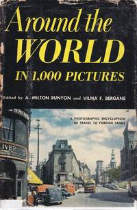 image of Around the World in 1,000 Pictures A Photographic Encyclopedia of Travel  to Foreign Lands