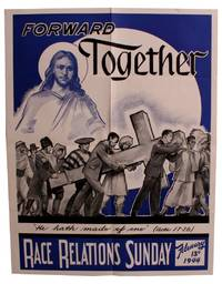 Forward Together [Poster for Race Relations Sunday]