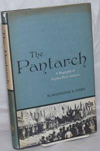 image of The Pantarch: a biography of Stephen Pearl Andrews