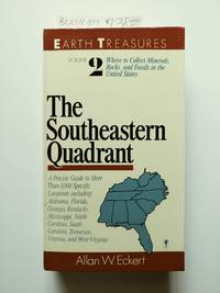 Earth Treasures: The Southeast Quadrant