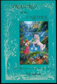 image of Treasures of the Unicorn: The Return to the Sacred Quest