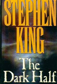 The Dark Half by  Stephen KING - First Edition - 1989 - from Ravenwood Gables Bookstore and Biblio.com