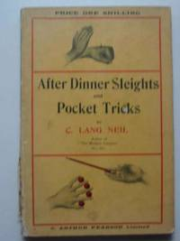 AFTER-DINNER SLEIGHTS AND POCKET TRICKS