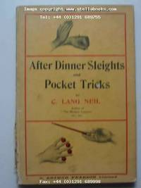 AFTER-DINNER SLEIGHTS AND POCKET TRICKS