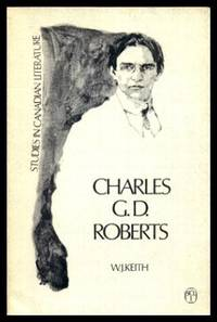 CHARLES G. D. ROBERTS - Studies in Canadian Literature