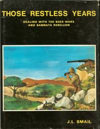 image of THOSE RESTLESS YEARS: DEALING WITH THE BOER WARS AND BAMBATA REBELLION