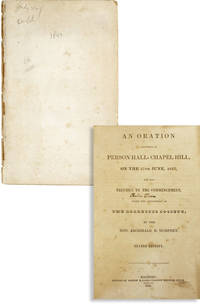 image of An Oration Delivered in Person Hall, Chapel Hill, on the 27th June, 1827, the Day Previous to the Commencement under the appointment of the Dialectic Society