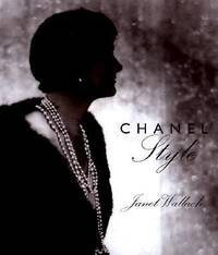 image of Chanel : Her Style and Her Life