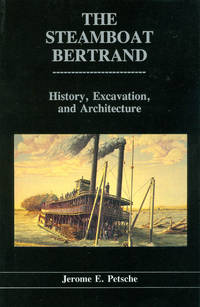 image of The Steamboat Bertrand (Publications in Archaeology 11)