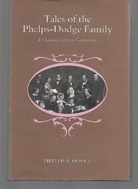 Tales Of The Phelps-Dodge Family ( A Chronicle Of Five Generations )