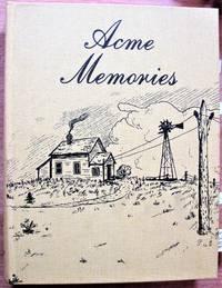 Acme Memories. (Acme, Alberta).
