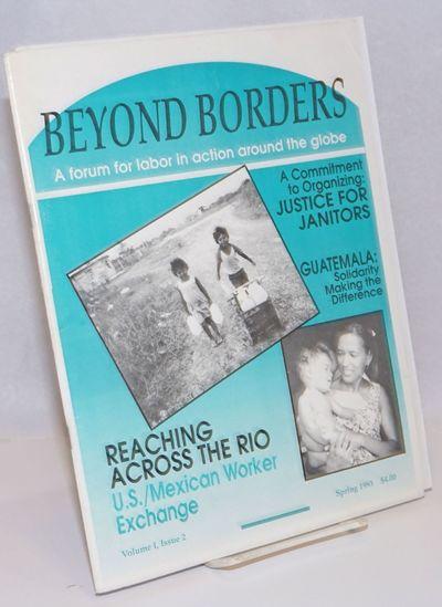 San Diego, CA: Beyond Borders, 1993. Magazine. 36p., stapled wraps, 8.5 x 11 inches, illus., wraps w...