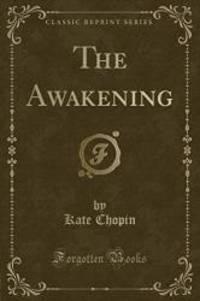 image of The Awakening (Classic Reprint)