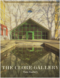 The Clore Gallery; An Illustrated Account of the New Building for the Turner Collection