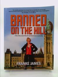 Banned on the Hill: A True Story about Dirty Oil and Government Censorship