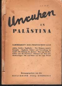 Unruhen in Palästina. Sammelheft zur politischen Lage.