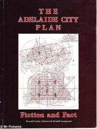 The Adelaide City Plan: Fiction and Fact