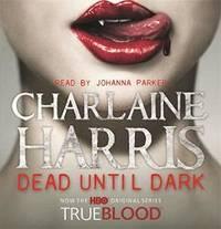 image of Dead Until Dark: A True Blood Novel
