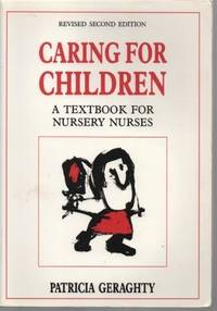 Caring for Children by Patricia Geraghty  - Paperback  - 1988  - from Bookbarn (SKU: 2063398)