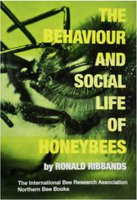 image of The Behaviour and Social Life of Honeybees