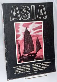 Asia. Founded in 1917 by Willard Straight [published monthly], March, 1938. Volume xxxviii Number 3. Price 35 cents
