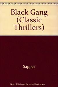 Black Gang (Classic Thrillers)
