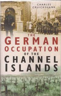 image of The German Occupation of the Channel Islands