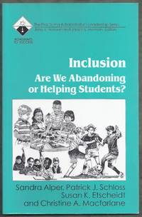 Inclusion. Are We Abandoning or Helping Students?