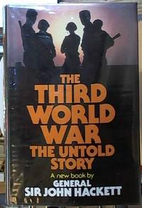 The Third World War; The Untold Story