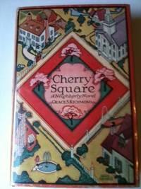 Cherry Square: A Neighbourly Novel