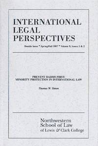 International Legal Perspectives (Vol. 9, Issues 1 & 2, Spring/Fall 1997):  Prevent Harms First: Minority Protection in International Law