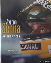 Ayrton Senna. All His Races