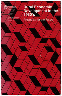Rural Economic Development in the 1980's: Prospects for the Future