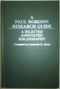 A Paul Robeson Research Guide. A Selected Annotated Bibliography