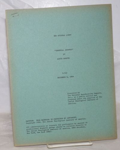 New York: The Jewish Theological Seminary of America & NBC Religious Programs Unit, 1964. 37p., 8.5x...