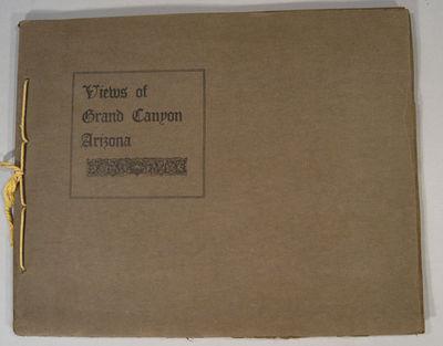 VIEWS OF GRAND CANYON ARIZONA. Arizona: JohnG. Verkamp . Oblong folio. Very good, small scrape to r...