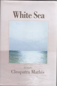White Sea  Poems