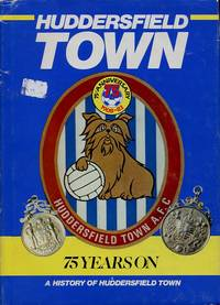 image of Huddersfield Town 75 Years on
