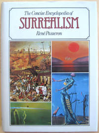 The Concise Encyclopedia of Surrealism