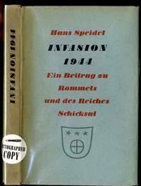 INVASION 1944: EIN BEITRAG ZU ROMMELSUND DES REICHES SCHICKSAL. [G] Neb