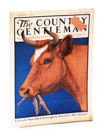 The Country Gentleman Magazine, - For the American Farmer and His Family, November [Nov.] 17, 1923, Vol. LXXXVIII, No. 46 - Is Uncle Sam Rich Enough To Give Us All a Farm? / Cranberries