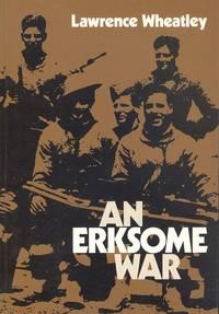 An Erksome War.