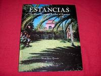Estancias : The Great Houses and Ranches of Argentina