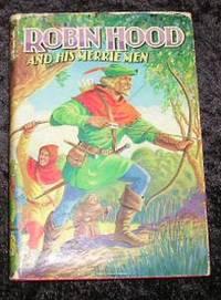 image of Robin Hood and His Merrie Men