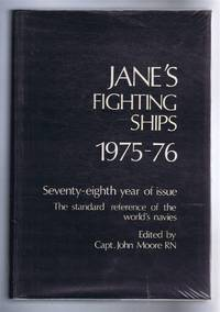 Jane's Fighting Ships 1975-76. Founded in 1897 by Fred T Jane. Seventy-eighth year of issue. The standard reference of the world's navies